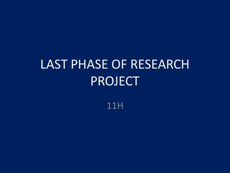 LAST PHASE OF RESEARCH PROJECT 11H. SWBAT FORMAT THEIR RESEARCH PAPER FOR PUBLISHING DO NOW: Log-on to my webpage.