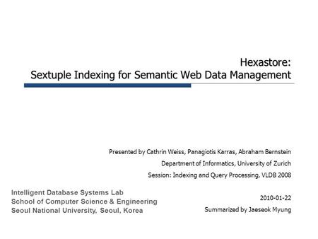 Hexastore: Sextuple Indexing for Semantic Web Data Management
