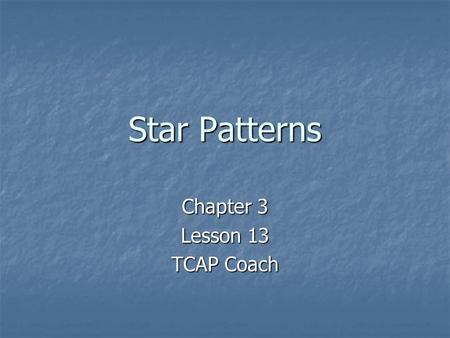 Chapter 3 Lesson 13 TCAP Coach