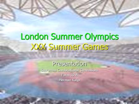 London Summer Olympics XXX Summer Games