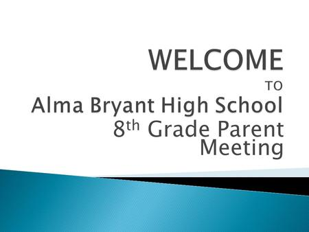 8 th Grade Parent Meeting. ENGLISH REQUIREMENTS GENERAL DIPLOMA GENERAL: ADVANCED HONORS ENDORSEMENT English 9 HR English 9 English 10HR English 10 English.