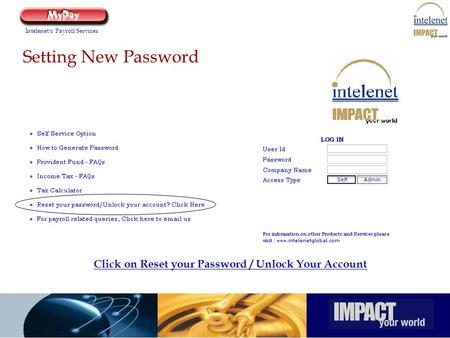 Click on Reset your Password / Unlock Your Account