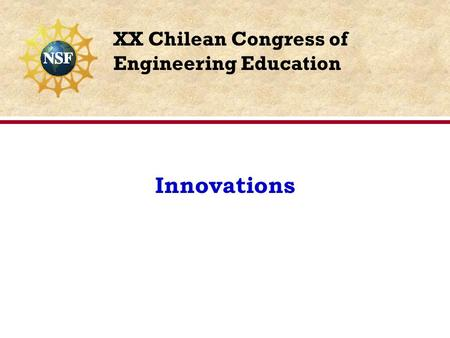 Innovations XX Chilean Congress of Engineering Education.