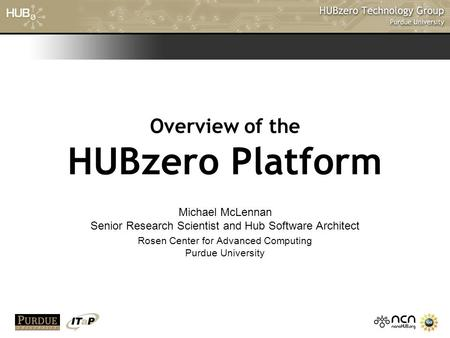Overview of the HUBzero Platform