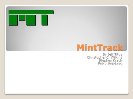 MintTrack By Jeff Titus Christopher C. Wilkins Stephen Krach Pablo BajoLaso.