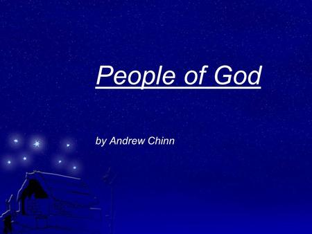 People of God by Andrew Chinn. We're Jesus' people We are the people of God One in the Spirit of Christ We are… one in our God.