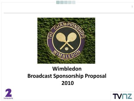 1 Wimbledon Broadcast Sponsorship Proposal 2010. 2 Introduction On the 21 st June, the 124 th Wimbledon kicks off on the green grass courts on centre.