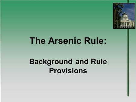 The Arsenic Rule: Background and Rule Provisions.