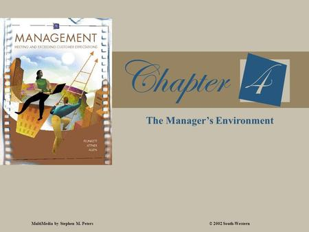 MultiMedia by Stephen M. Peters© 2002 South-Western The Manager's Environment.