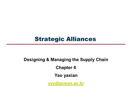 Designing & Managing the Supply Chain