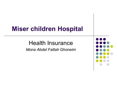 Miser children Hospital Health Insurance Mona Abdel Fattah Ghoneim.