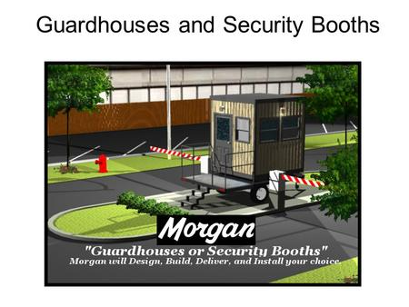 Guardhouses and Security Booths. Security Station Floor Plan.