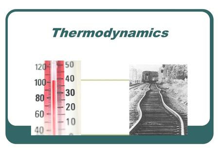 Thermodynamics. Thermodynamics – What is it? The branch of physics that is built upon the fundamental laws that heat and work obey.