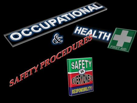 OCCUPATIONAL HEALTH & SAFETY PROCEDURES.