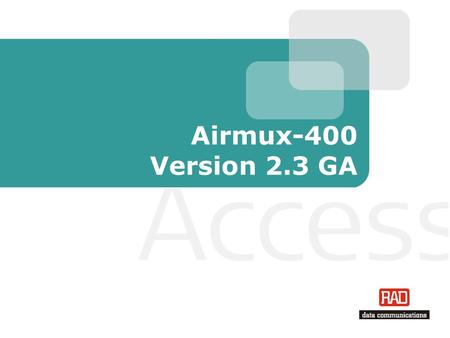 Airmux-400 Version 2.3 GA.