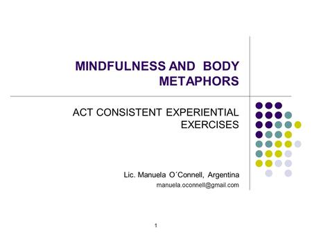 MINDFULNESS AND BODY METAPHORS