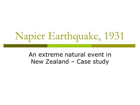 An extreme natural event in New Zealand – Case study