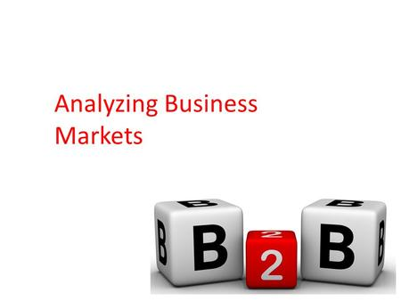 Analyzing Business Markets. The decision-making process by which formal organizations establish the need for purchased products and services and identify,