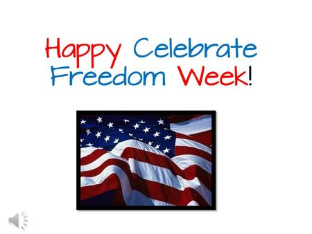 Happy Celebrate Freedom Week! Star Spangled Banner was written in 1814 by Francis Scott Key. After the Revolutionary War the American flag was still.
