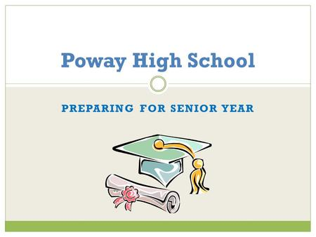 PREPARING FOR SENIOR YEAR Poway High School. PHS Counseling Jesse LunaA-Er Lauren Whitfield Es-La Blanca Arreguin Le-Ra Jerilyn Padua Reyes Re-Z Email: