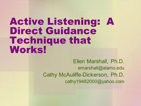 Active Listening: A Direct Guidance Technique that Works!