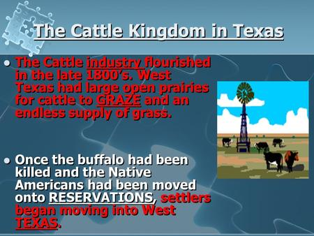 The Cattle Kingdom in Texas