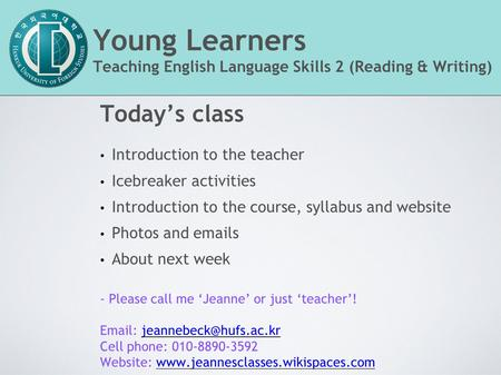 Young Learners Today's class