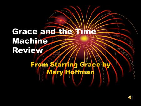 Grace and the Time Machine Review