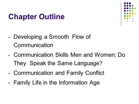 Chapter Outline Developing a Smooth Flow of Communication