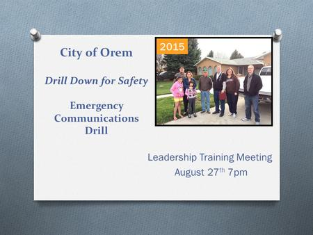 City of Orem Drill Down for Safety Emergency Communications Drill