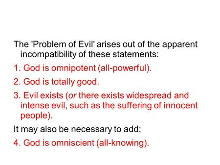 an analysis of the logical problem of evil Paralleling the above analysis of evil,  in maintaining that the logical problem of evil provides conclusive evidence against theism, .