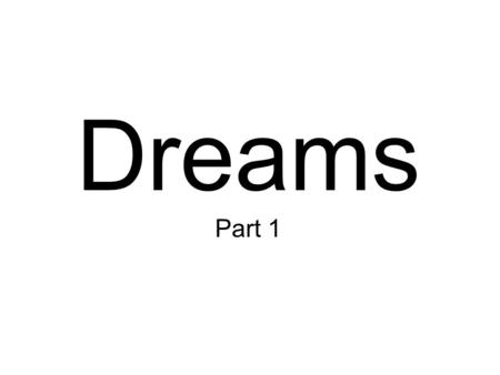 Dreams Part 1. The Importance of Dreams in the OT. 1.God does very significant things WITHIN dreams. For example, He established the Abrahamic Covenant.