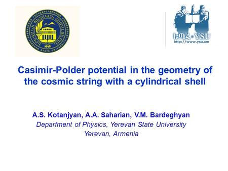 A.S. Kotanjyan, A.A. Saharian, V.M. Bardeghyan Department of Physics, Yerevan State University Yerevan, Armenia Casimir-Polder potential in the geometry.