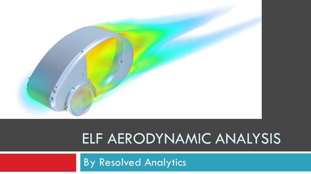 ELF Aerodynamic Analysis