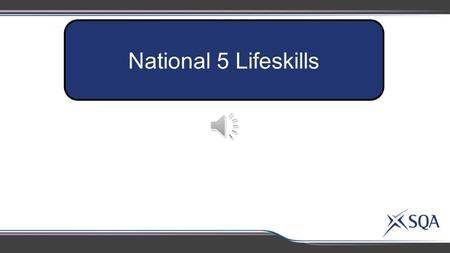 National 5 Lifeskills.