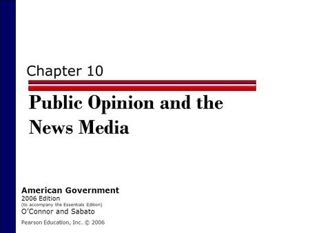 Public Opinion and the News Media