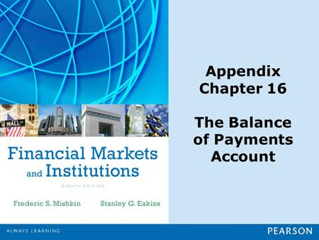 Appendix Chapter 16 The Balance of Payments Account.