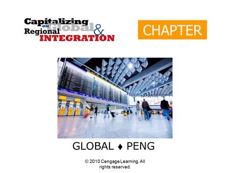 © 2010 Cengage Learning. All rights reserved. CHAPTER 8 GLOBAL  PENG.