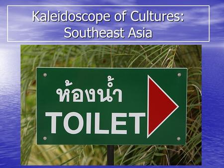 Kaleidoscope of Cultures: Southeast Asia. COLONIAL SPHERES IN SOUTHEAST ASIA.