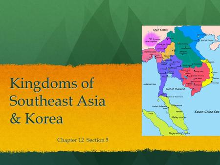Kingdoms of Southeast Asia & Korea