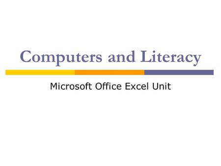 Computers and Literacy Microsoft Office Excel Unit.