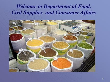 4 Welcome to Department of Food, Civil Supplies and Consumer Affairs.