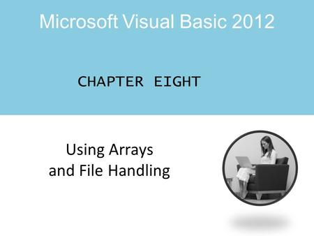Using Arrays and File Handling