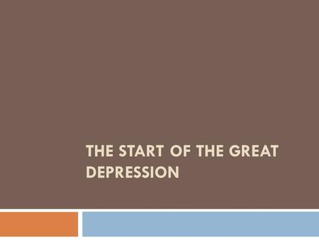 THE START OF THE GREAT DEPRESSION. Definition  Depression – A period marked by less business activity, much unemployment, falling prices and wages, etc.
