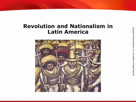 TEKS 8C: Calculate percent composition and empirical and molecular formulas. Revolution and Nationalism in Latin America.