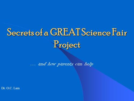 Secrets of a GREAT Science Fair Project