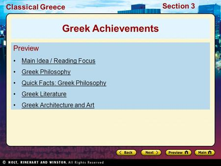Classical Greece Section 3 Preview Main Idea / Reading Focus Greek Philosophy Quick Facts: Greek Philosophy Greek Literature Greek Architecture and Art.
