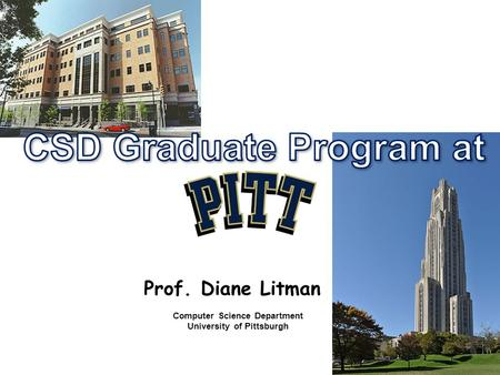Prof. Diane Litman Computer Science Department University of Pittsburgh.