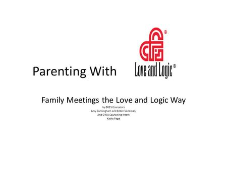 Parenting With Family Meetings the Love and Logic Way