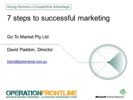 7 steps to successful marketing Go To Market Pty Ltd David Paddon, Director